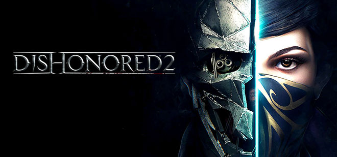 Dishonored 2 v1.77.5.0 на русском – торрент