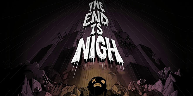 The End Is Nigh v20170802 - полная версия