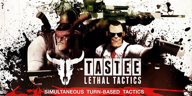 TASTEE: Lethal Tactics v02.08.2017 – полная версия на русском