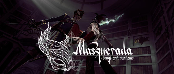 Masquerada: Songs and Shadows v1.22