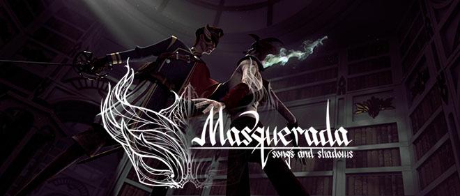 Masquerada: Songs and Shadows v1.20