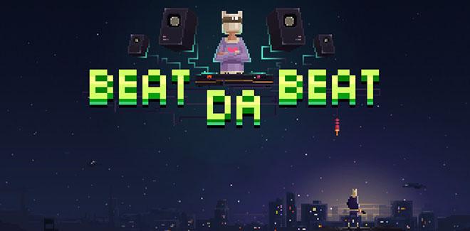 Beat Da Beat – полная версия на русском