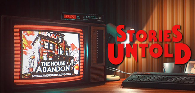 Stories Untold v1.12 – торрент