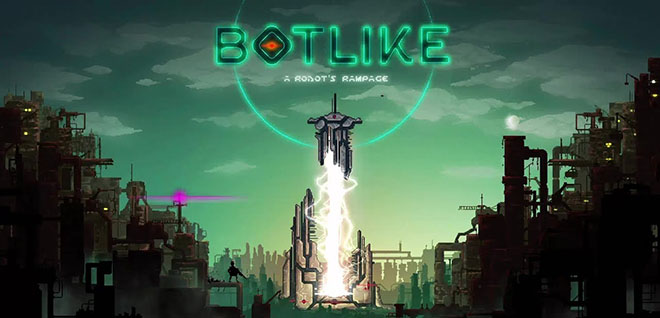 Botlike: A Robot's Rampage v0.5.0 - игра на стадии разработки