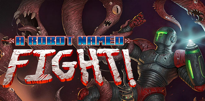 A Robot Named Fight! v1.0.0.10 (Build 2152258) – полная версия