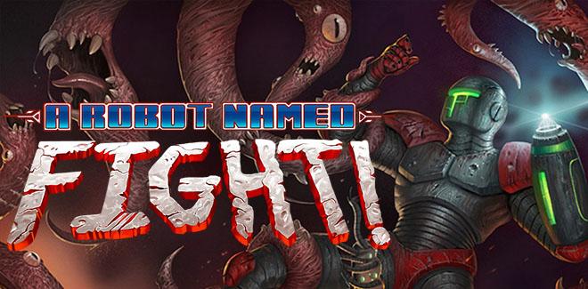 A Robot Named Fight! v1.1.2.16 – полная версия