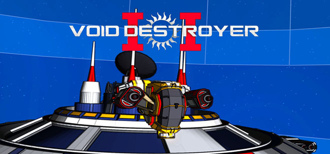 Void Destroyer 2 v07.02.2018 - игра на стадии разработки