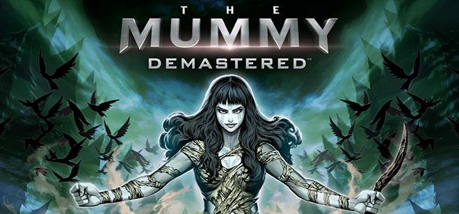 The Mummy Demastered - полная версия на русском