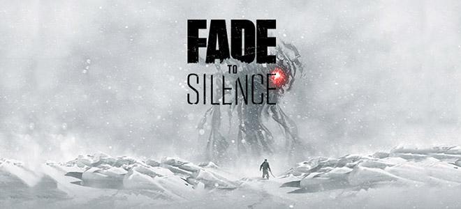 Fade to Silence v1.0.626.h3 – игра на стадии разработки