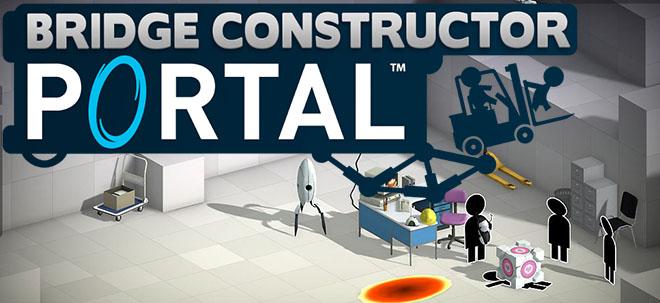 Bridge Constructor Portal v1.4 – полная версия на русском