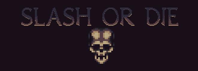 Slash or Die – полная версия на русском
