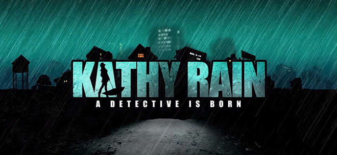 Kathy Rain v1.0.4 – полная версия на русском