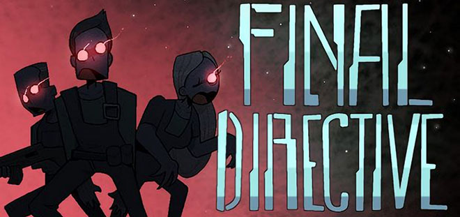Final Directive – полная версия