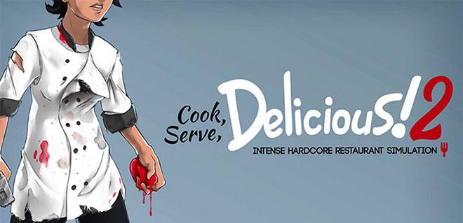 Cook, Serve, Delicious! 2!! v1.6.001 – полная версия