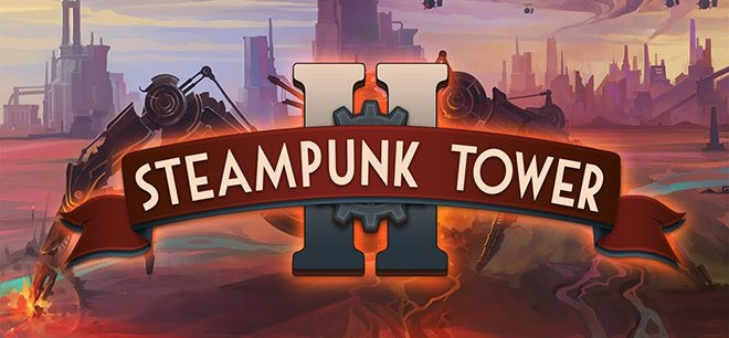 Steampunk Tower 2 v1.2 - торрент