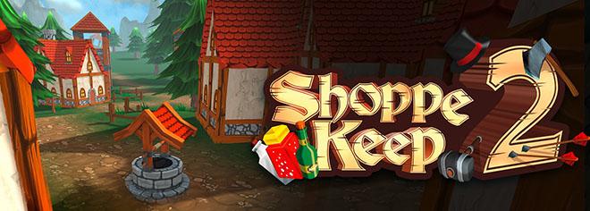 Shoppe Keep 2 v1.0