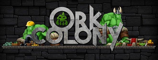 Orc Colony v0.1 - игра на стадии разработки