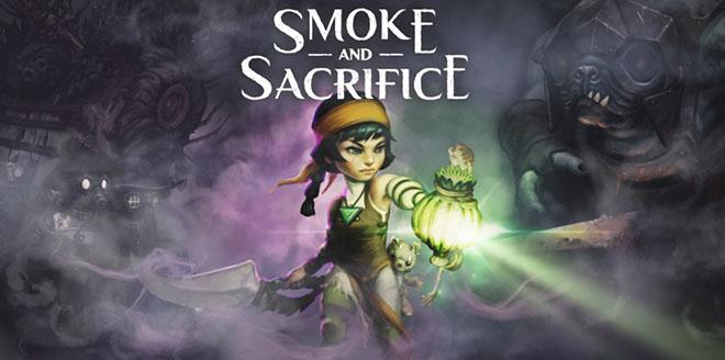 Smoke and Sacrifice – полная версия на русском