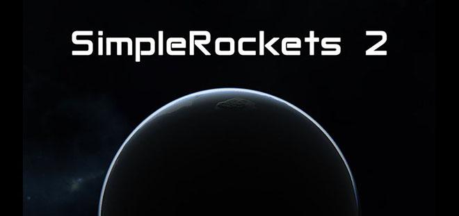 SimpleRockets 2 v0.6.7.2 - игра на стадии разработки