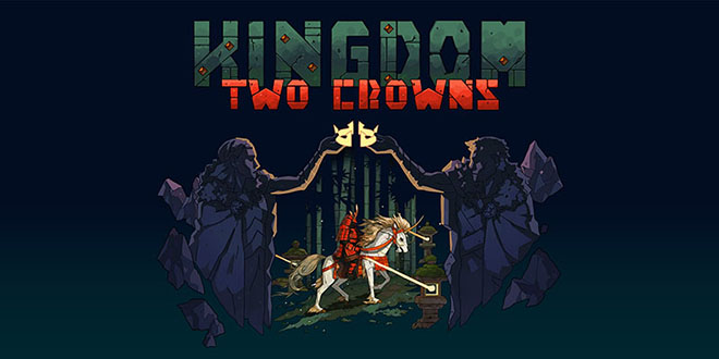 Kingdom Two Crowns v1.0.3 – торрент