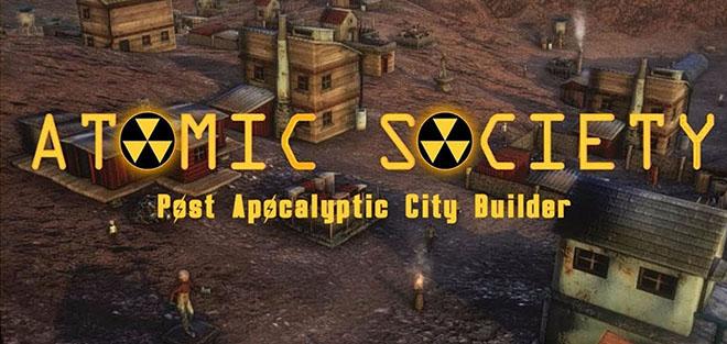 Atomic Society v0.1.4 - игра на стадии разработки