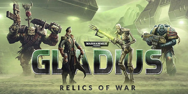Warhammer 40,000: Gladius - Relics of War: Deluxe Edition v1.06.00.00a – торрент