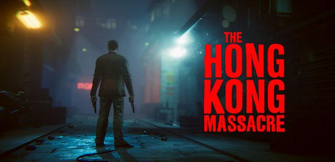 The Hong Kong Massacre v1.0.3 - полная версия