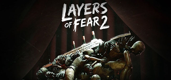 Layers of Fear 2 v1.2 - торрент