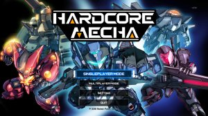 HARDCORE MECHA v1.04 - полная версия