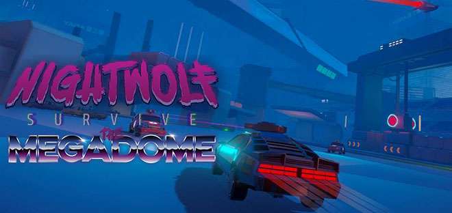 Nightwolf: Survive the Megadome - торрент