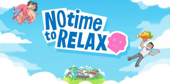 No Time to Relax v1.2.1 - торрент