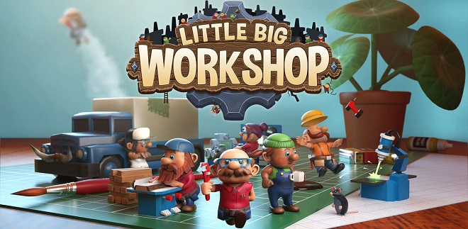 Little Big Workshop v1.0.11982 - торрент