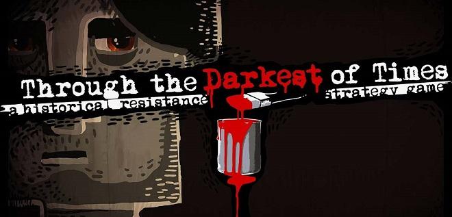 Through the Darkest of Times v1.04.3 - торрент