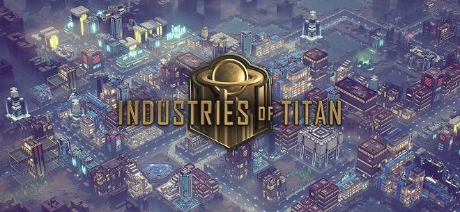 Industries of Titan v0.1.33 - игра на стадии разработки
