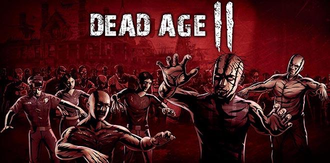 Dead Age 2 v0.8.4 - игра на стадии разработки