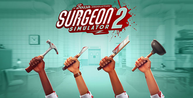 Surgeon Simulator 2 v1.0.0.2801 - торрент
