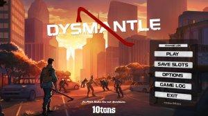 DYSMANTLE v0.6.3.11 - торрент