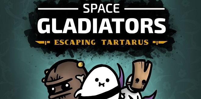 Space Gladiators: Escaping Tartarus v12.03.2021 - игра на стадии разработки