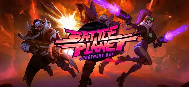Battle Planet - Judgement Day v1.4.0 rev7118 - торрент