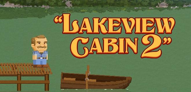 Lakeview Cabin 2 v0.12 - торрент