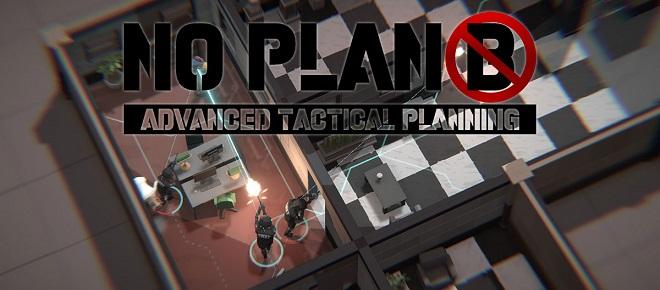 No Plan B - игра на стадии разработки