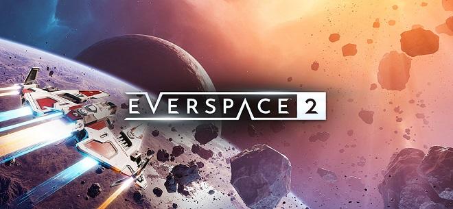 EVERSPACE™ 2 v0.5.18292 - торрент