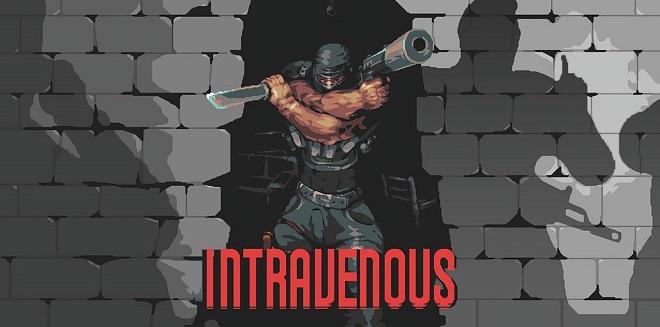 Intravenous v06.02.2021 - игра на стадии разработки
