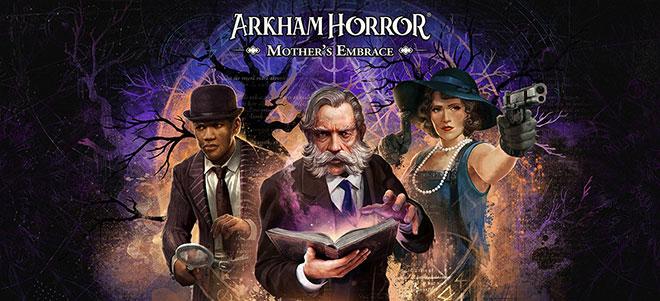 Arkham Horror: Mother's Embrace v24.03.2021 - торрент