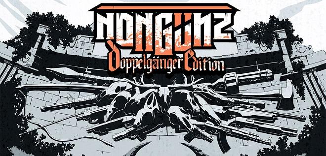 Nongunz: Doppelganger Edition v1.01 - торрент